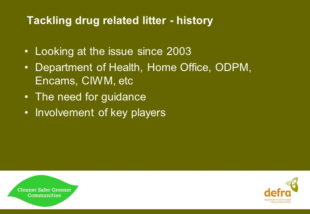 Tackling drug related litter - history