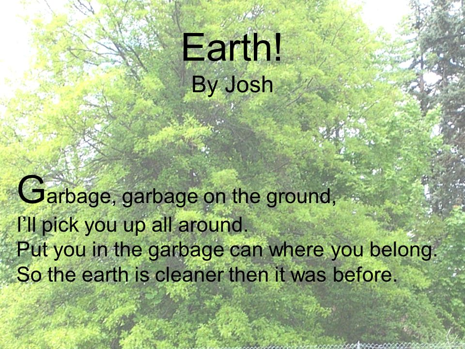 Garbage, garbage on the ground,