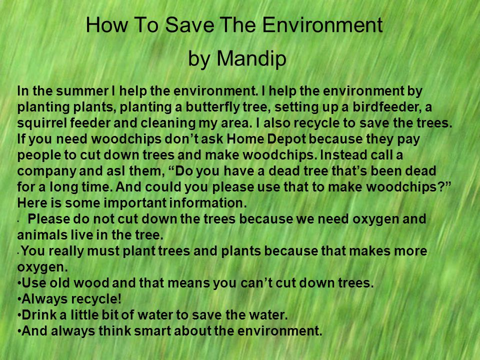 How To Save The Environment by Mandip