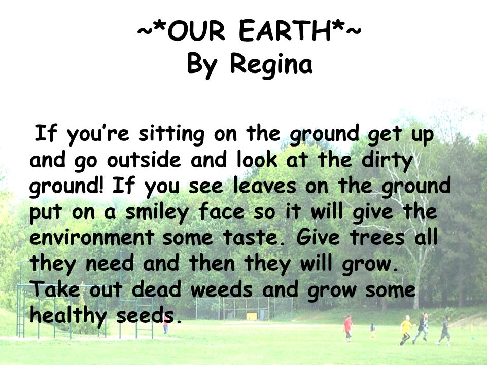 ~*OUR EARTH*~ By Regina
