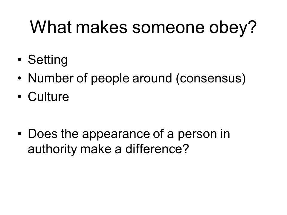 What makes someone obey