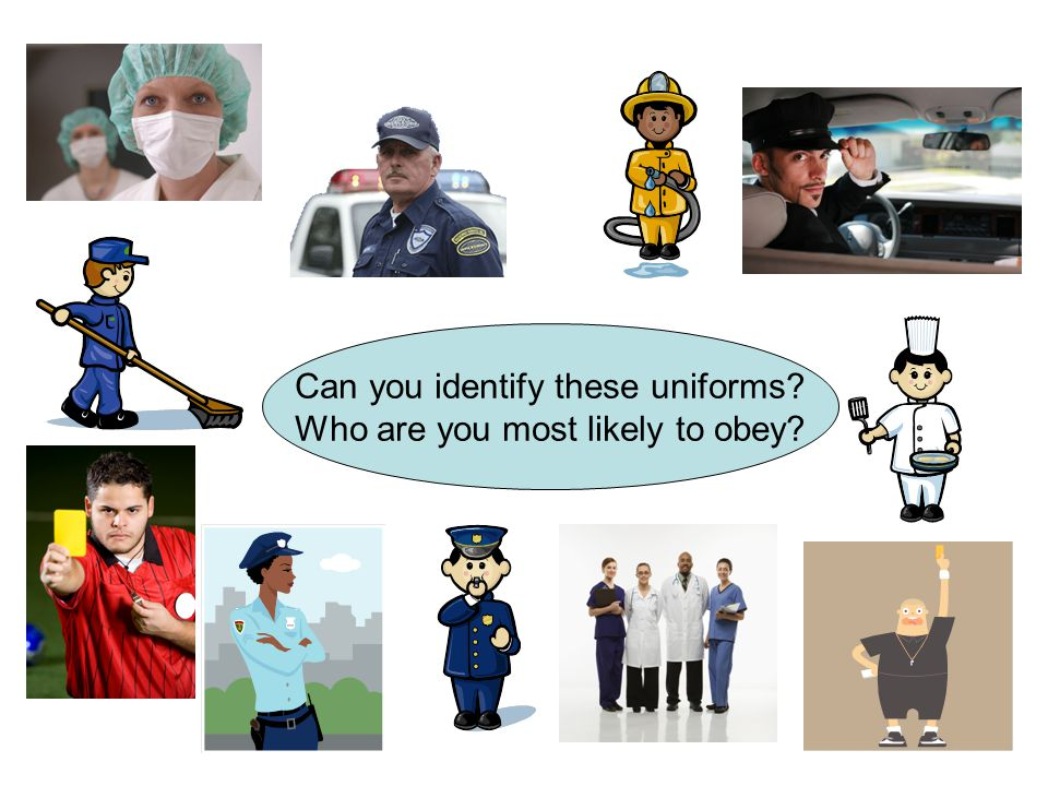 Can you identify these uniforms Who are you most likely to obey