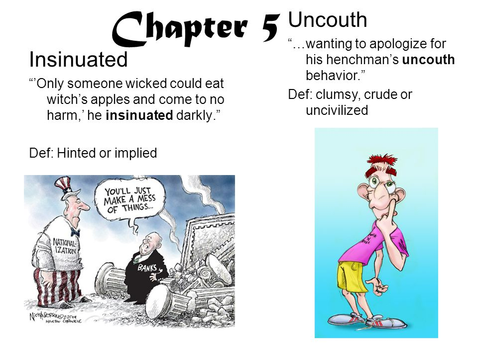 Chapter 5 Uncouth Insinuated