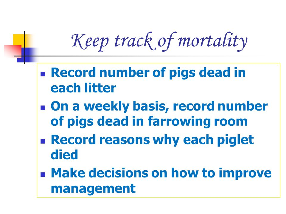 Keep track of mortality