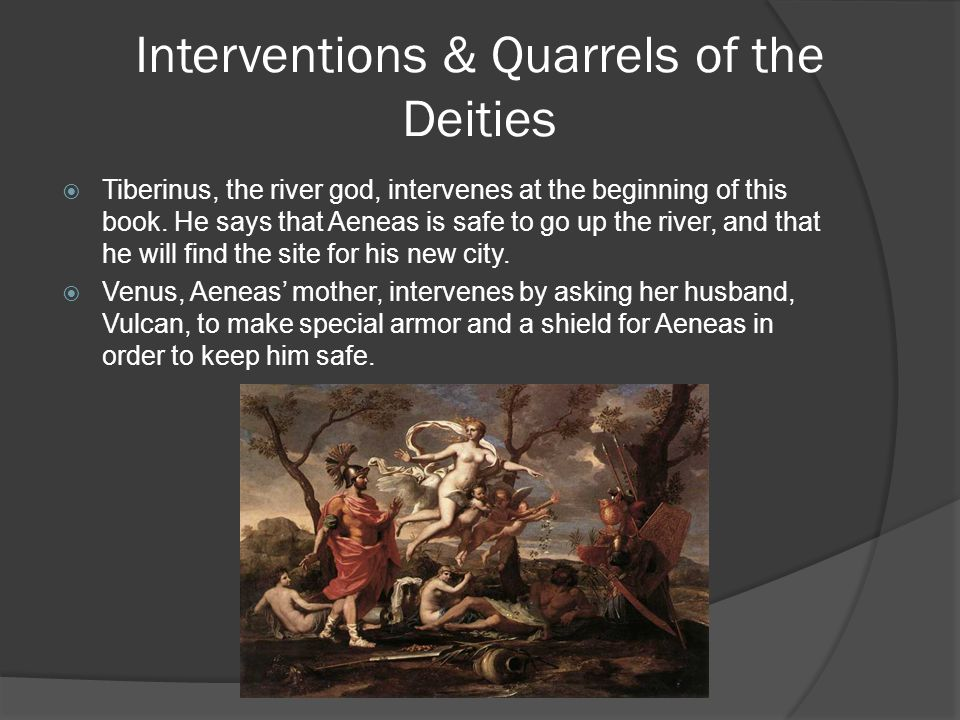 Interventions & Quarrels of the Deities