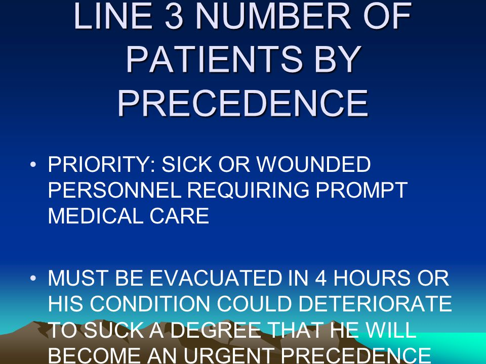 LINE 3 NUMBER OF PATIENTS BY PRECEDENCE