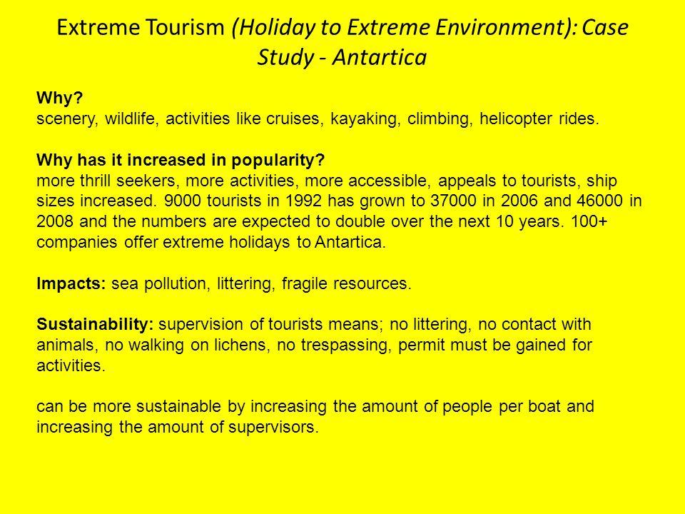 Extreme Tourism (Holiday to Extreme Environment): Case Study - Antartica