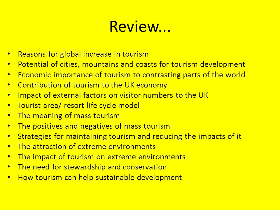 Review... Reasons for global increase in tourism