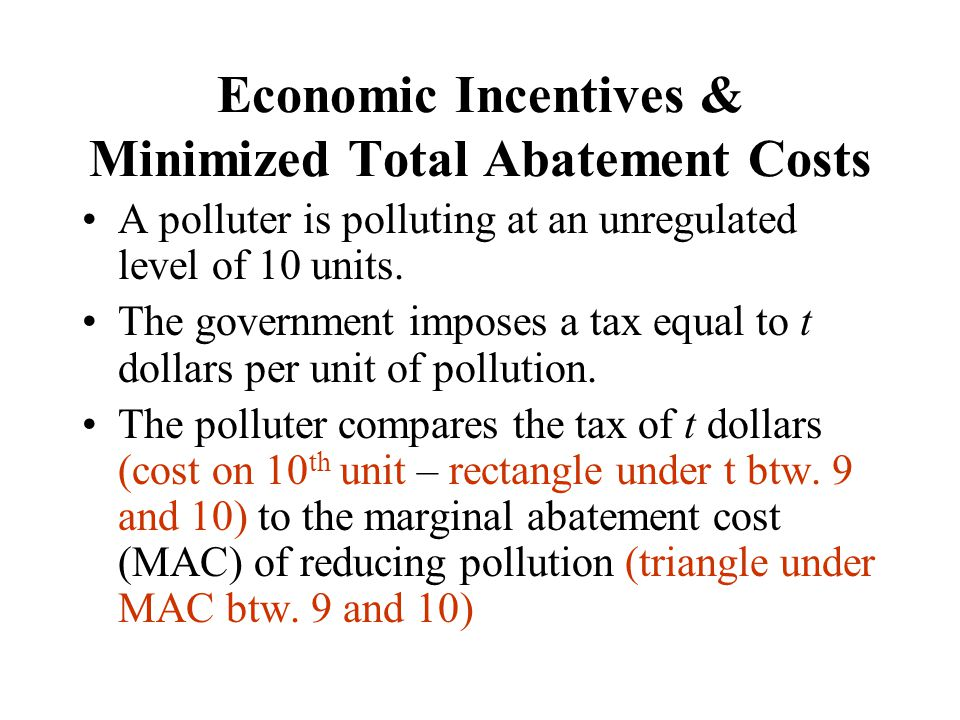 Economic Incentives & Minimized Total Abatement Costs