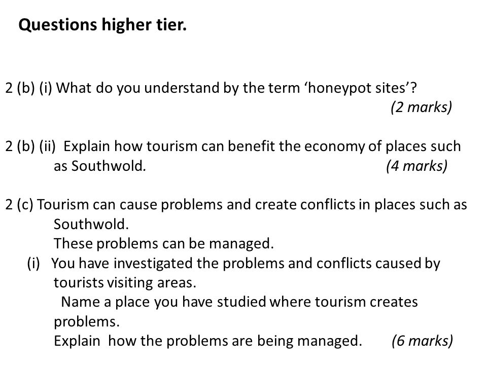 Questions higher tier. 2 (b) (i) What do you understand by the term 'honeypot sites' (2 marks)