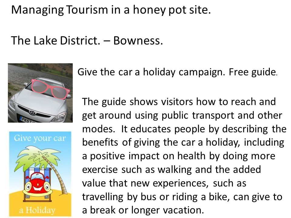 Managing Tourism in a honey pot site. The Lake District. – Bowness.