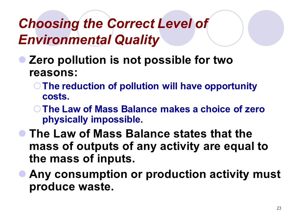 Choosing the Correct Level of Environmental Quality