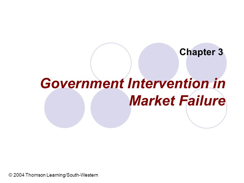 Government Intervention in Market Failure