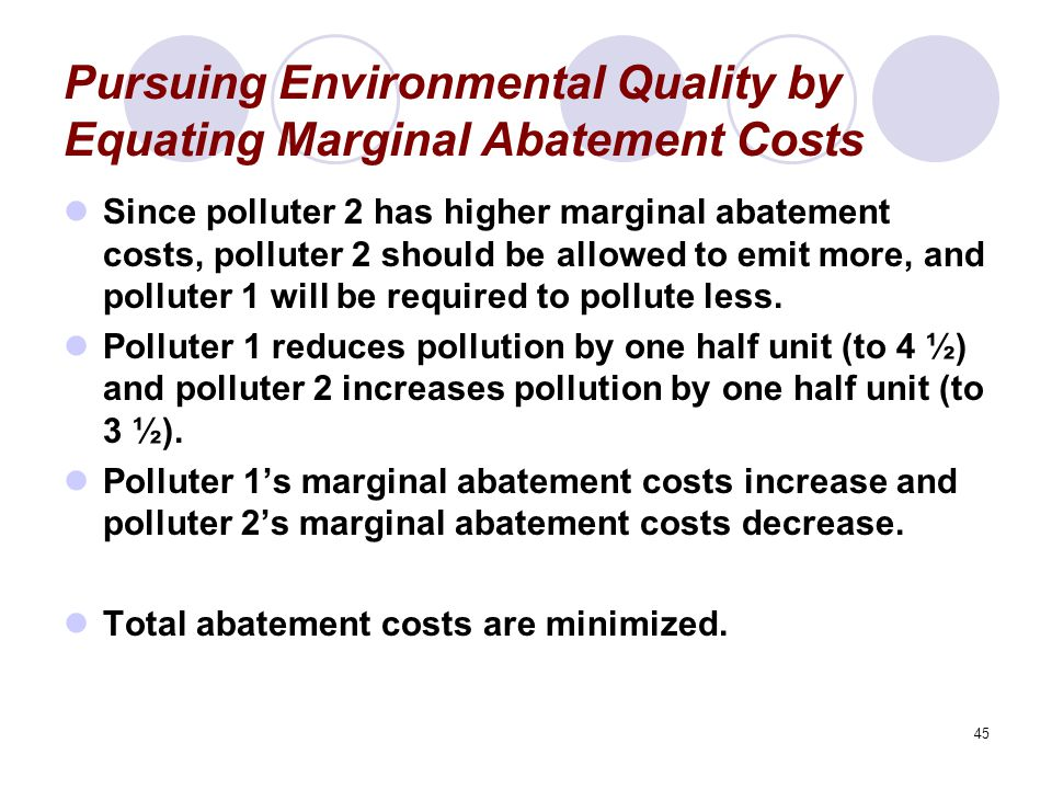 Pursuing Environmental Quality by Equating Marginal Abatement Costs