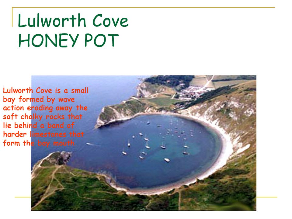 Lulworth Cove HONEY POT