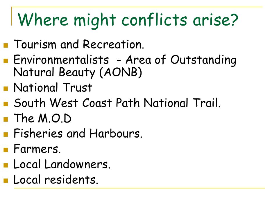 Where might conflicts arise