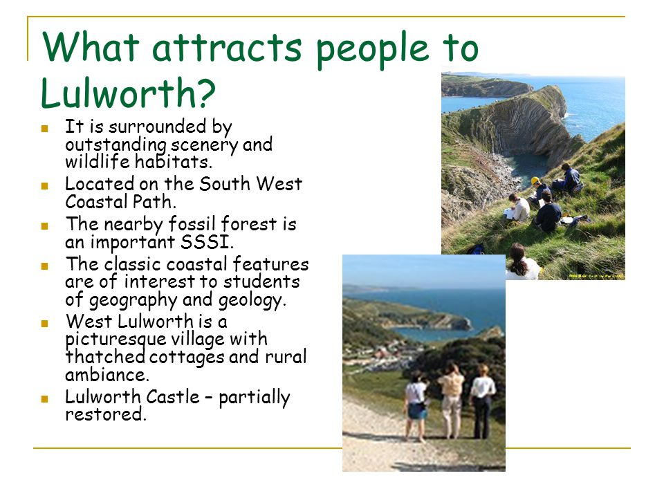 What attracts people to Lulworth