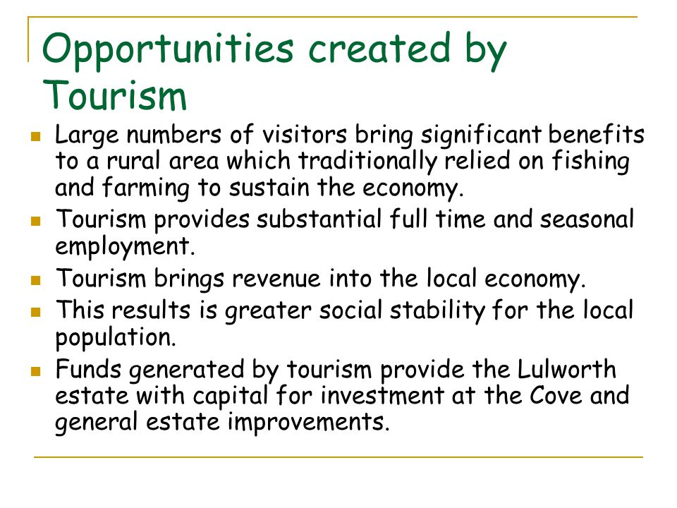 Opportunities created by Tourism