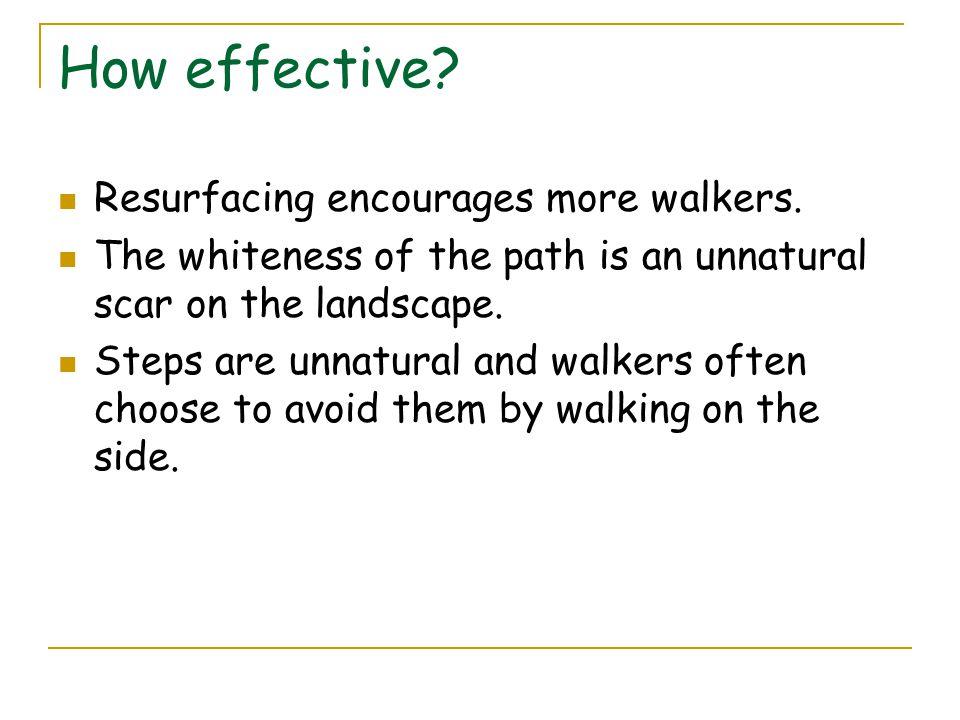 How effective Resurfacing encourages more walkers.