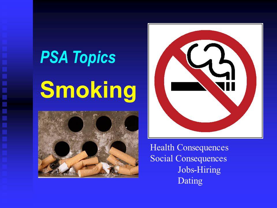 Smoking PSA Topics Health Consequences Social Consequences Jobs-Hiring
