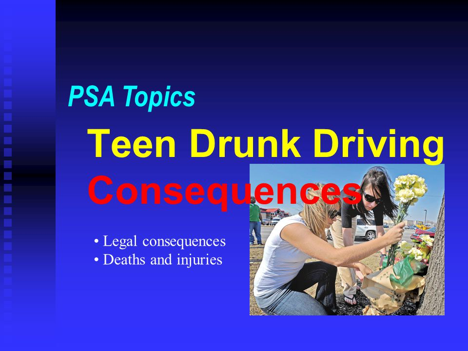 Teen Drunk Driving Consequences
