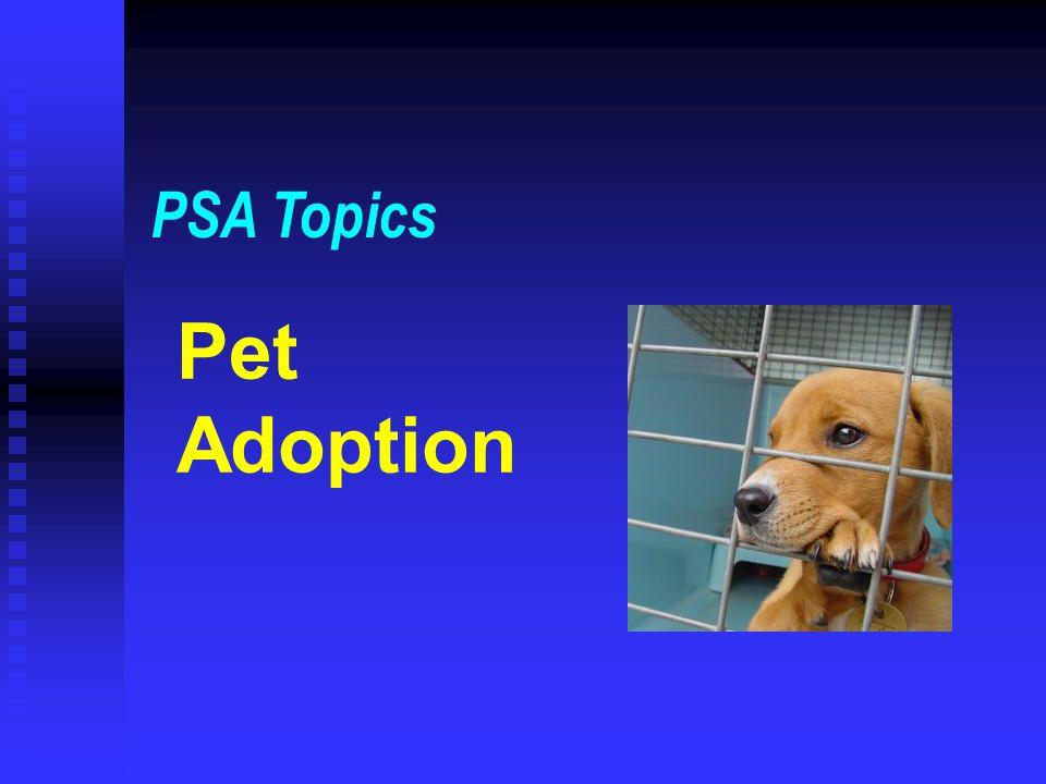 PSA Topics Pet Adoption