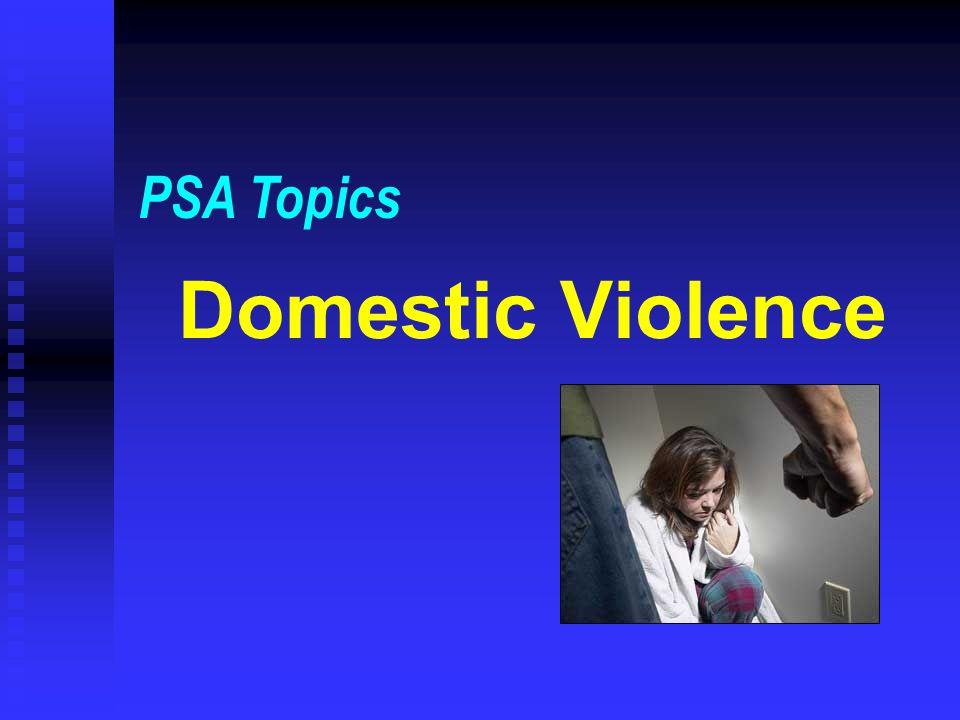 PSA Topics Domestic Violence