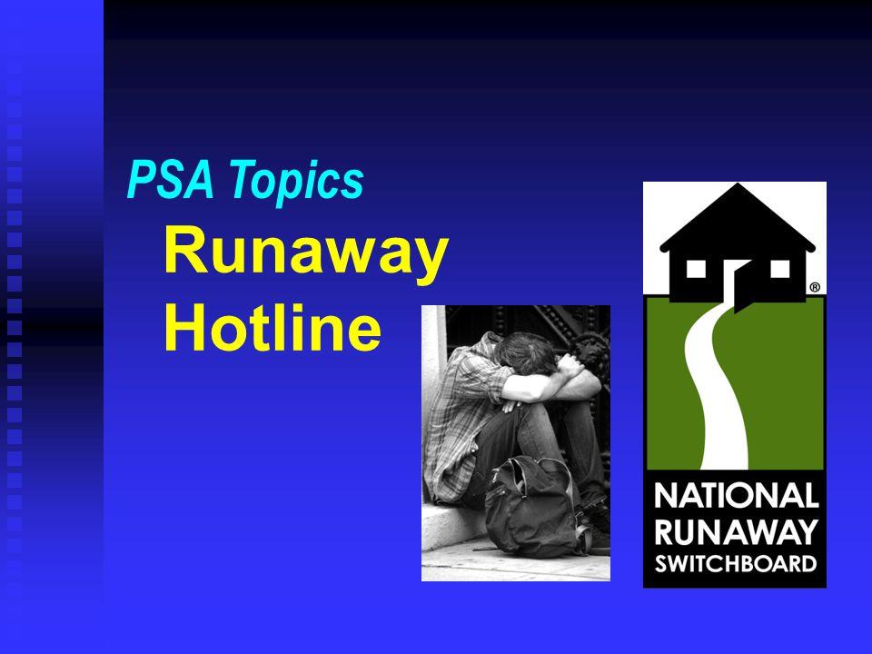 PSA Topics Runaway Hotline