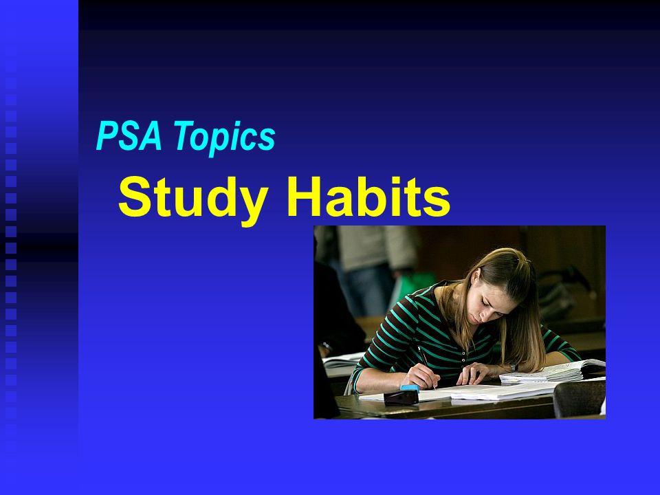 PSA Topics Study Habits