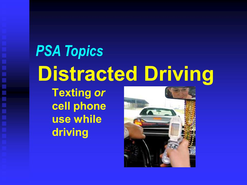 Texting or cell phone use while driving