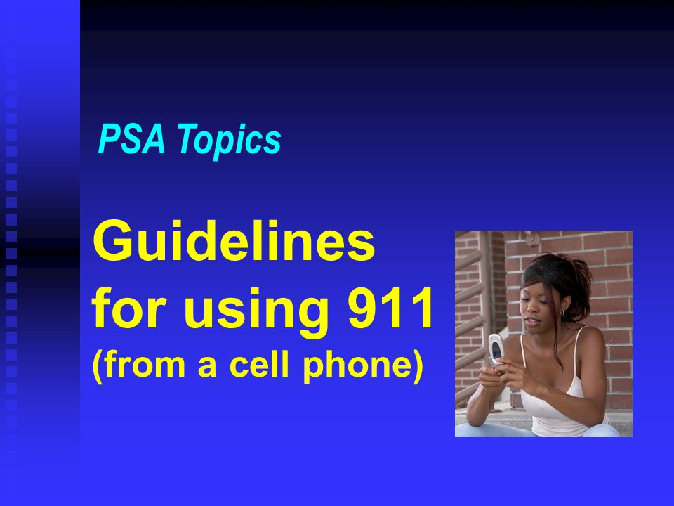Guidelines for using 911 (from a cell phone)