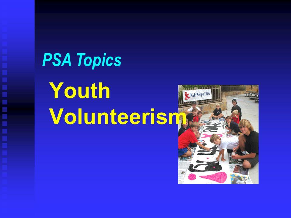 PSA Topics Youth Volunteerism