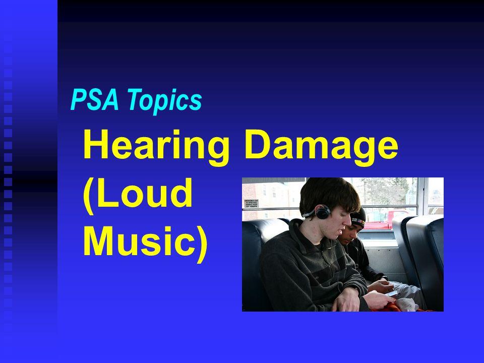 Hearing Damage (Loud Music)