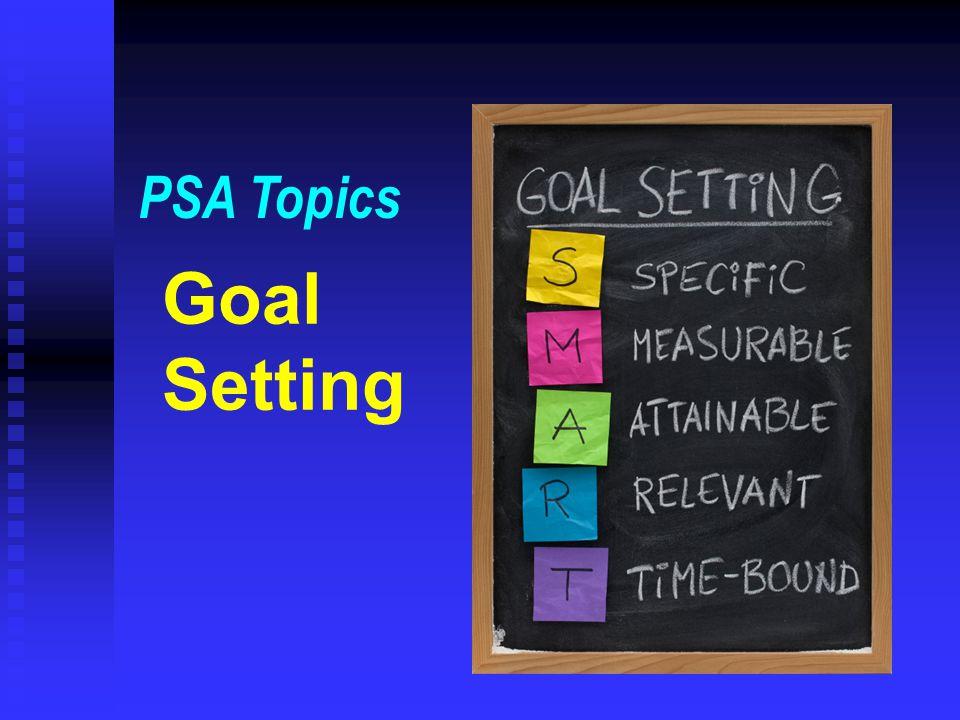 PSA Topics Goal Setting