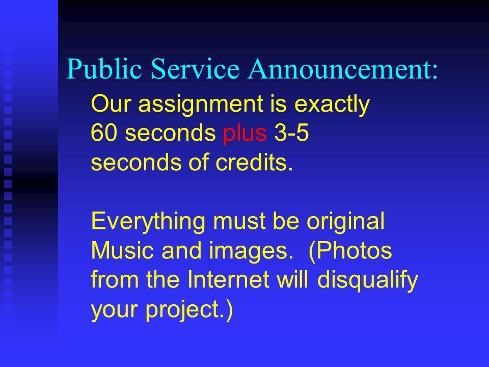 Public Service Announcement: