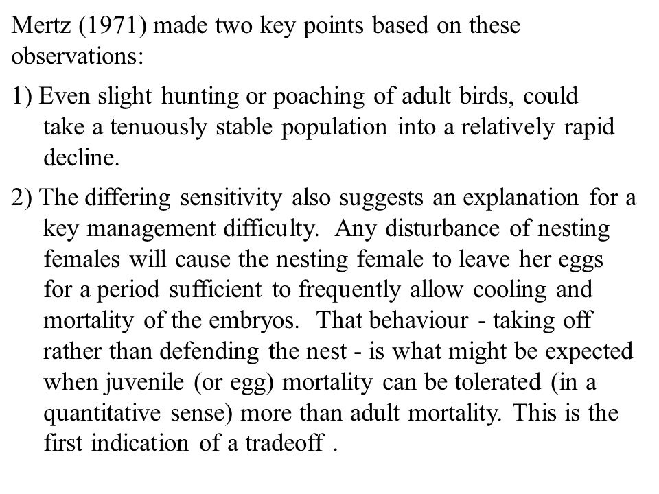 Mertz (1971) made two key points based on these observations: