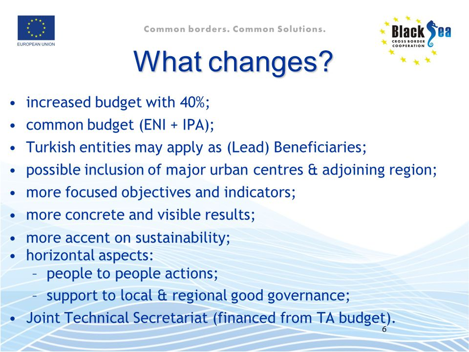 What changes increased budget with 40%; common budget (ENI + IPA);