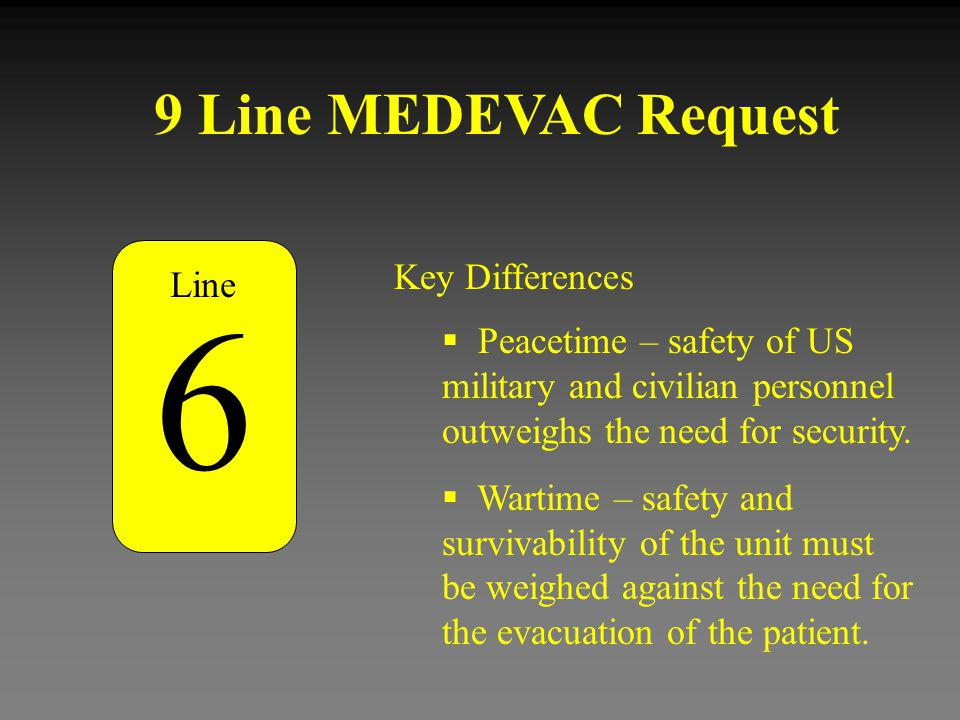 6 9 Line MEDEVAC Request Key Differences Line