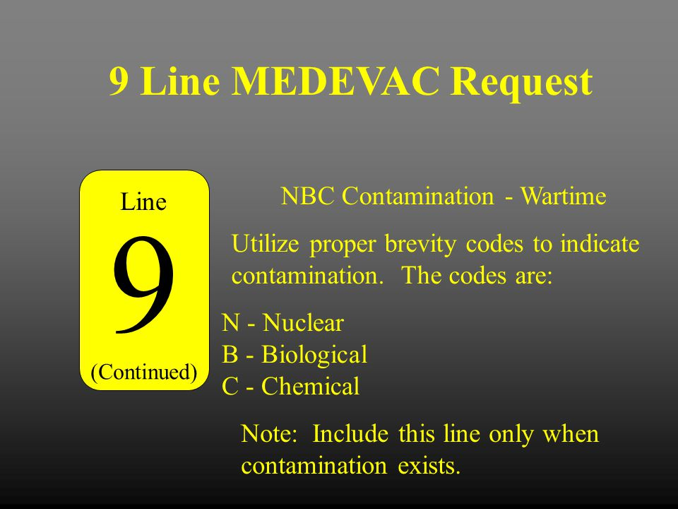 9 9 Line MEDEVAC Request NBC Contamination - Wartime Line