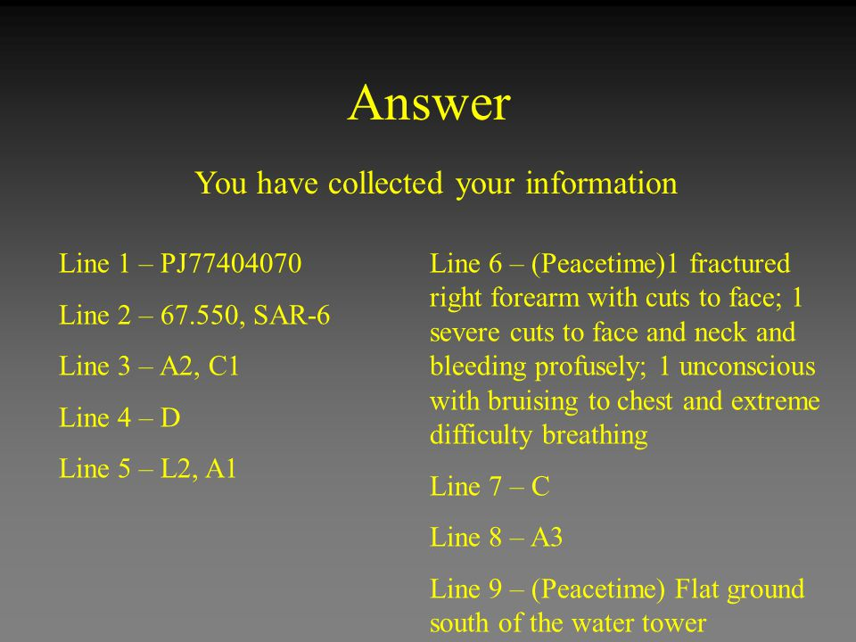 Answer You have collected your information Line 1 – PJ77404070