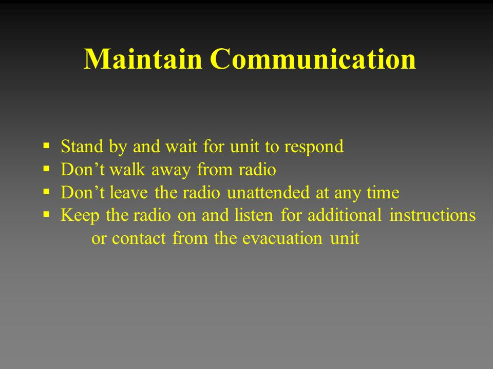 Maintain Communication