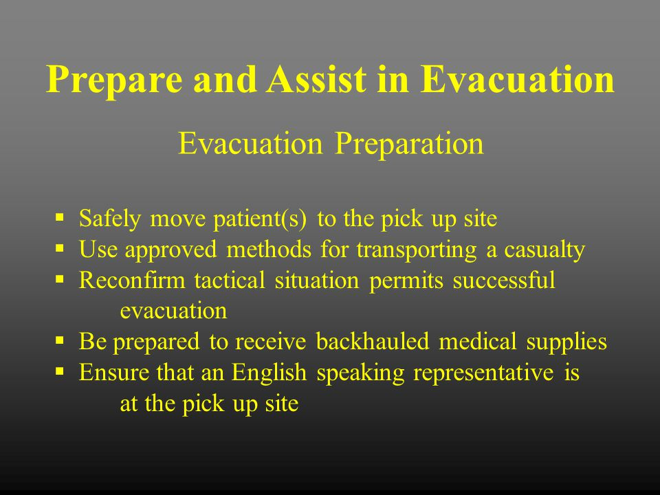 Prepare and Assist in Evacuation
