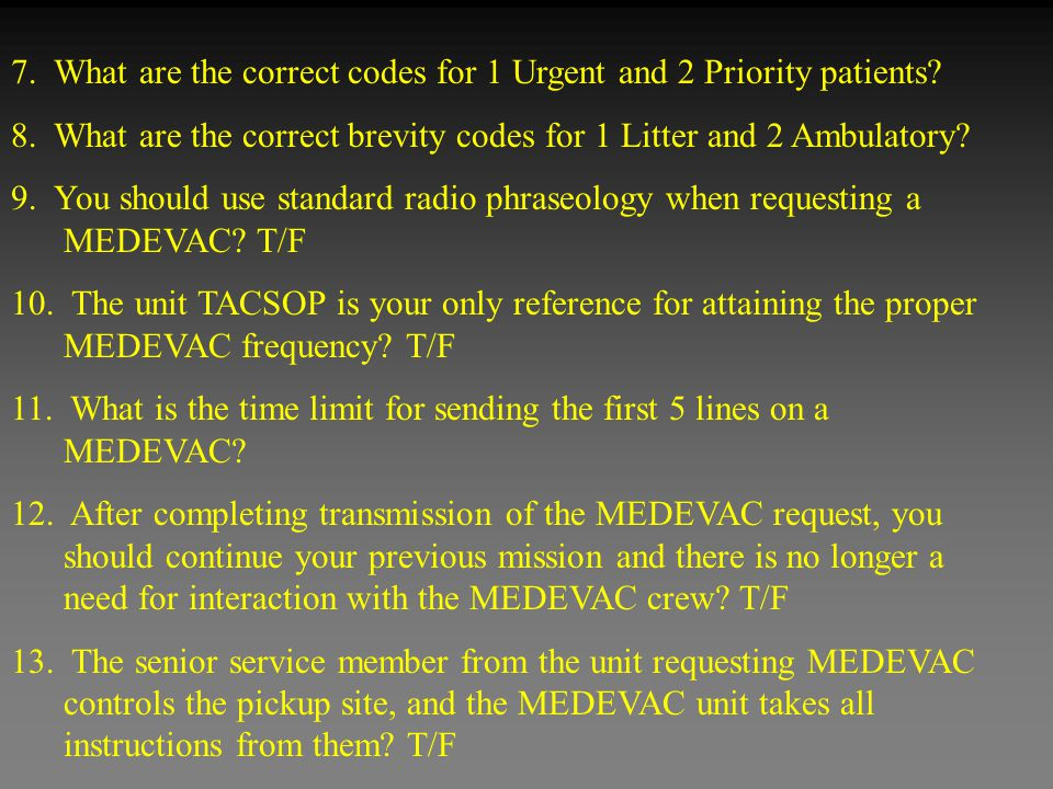 7. What are the correct codes for 1 Urgent and 2 Priority patients