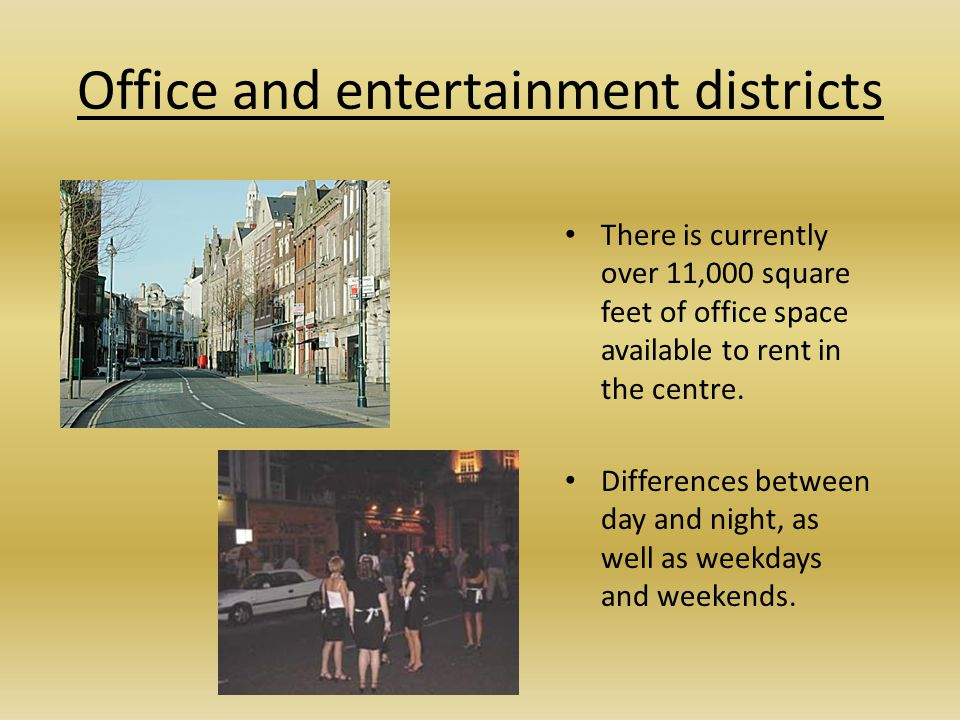 Office and entertainment districts