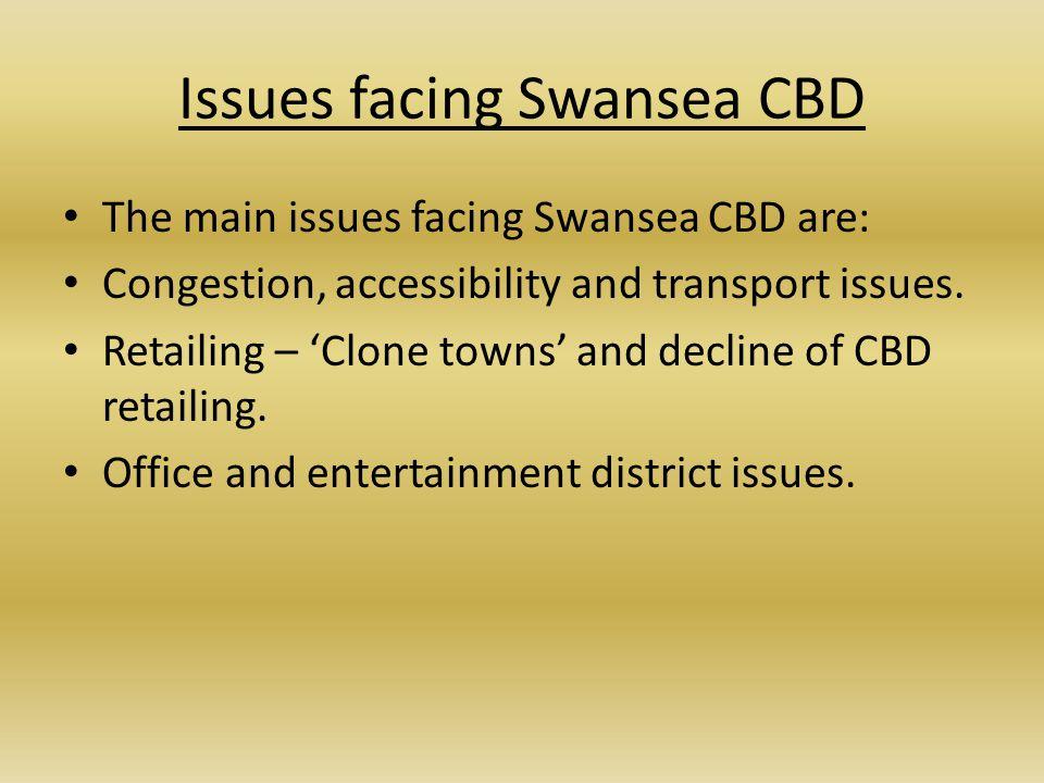 Issues facing Swansea CBD
