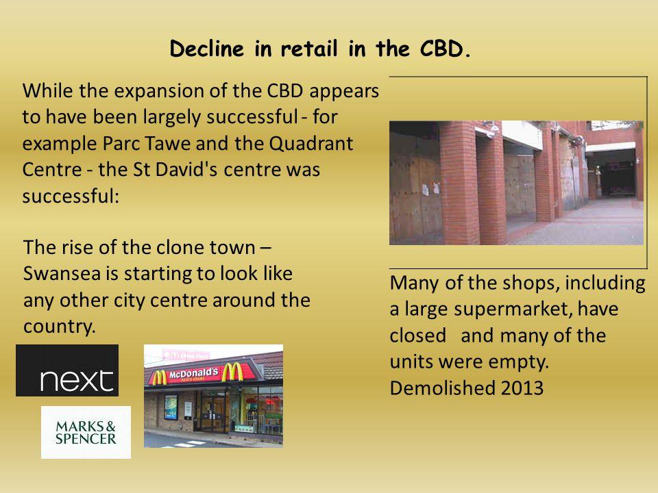 Decline in retail in the CBD.