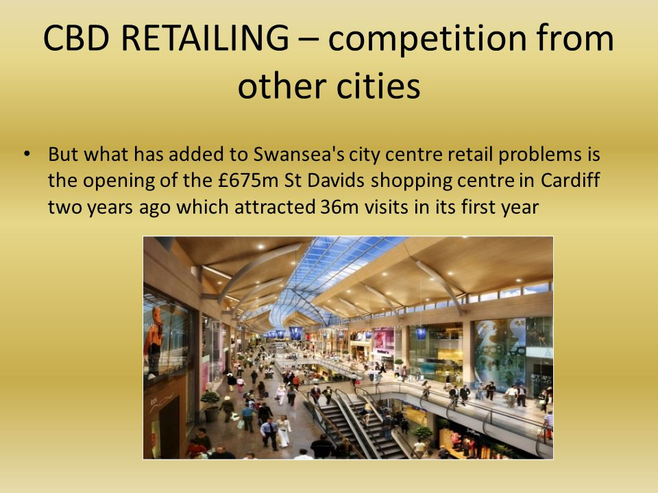 CBD RETAILING – competition from other cities