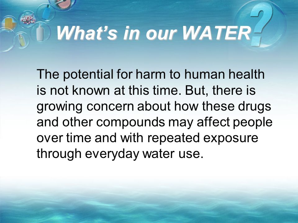 What's in our WATER
