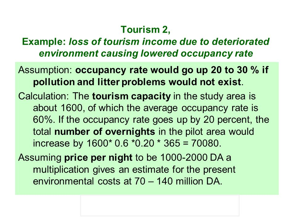 Tourism 2, Example: loss of tourism income due to deteriorated environment causing lowered occupancy rate