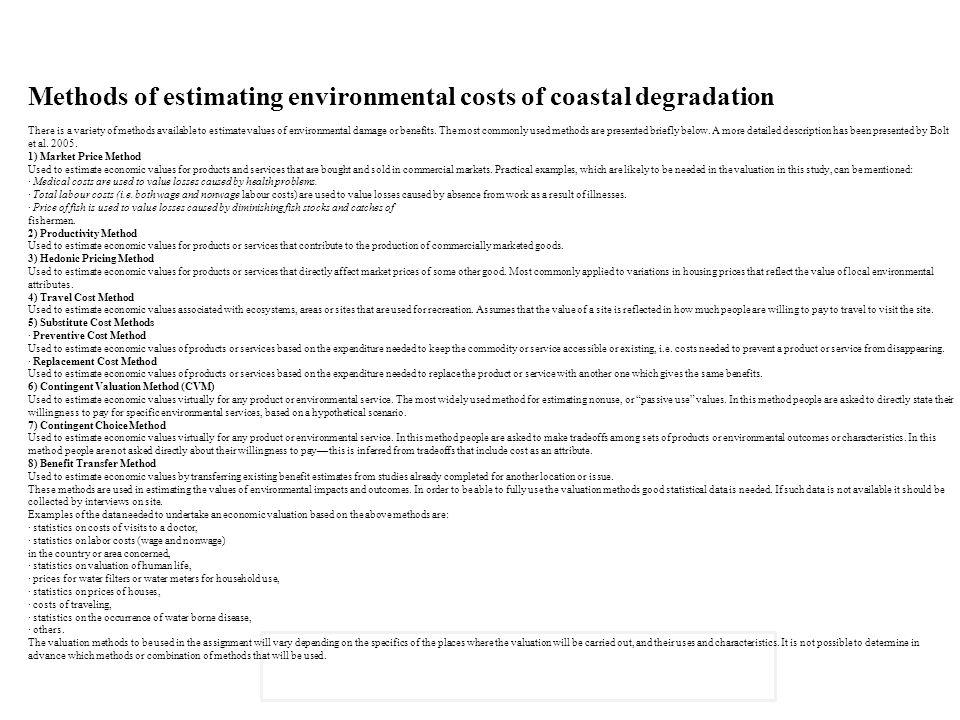 Methods of estimating environmental costs of coastal degradation